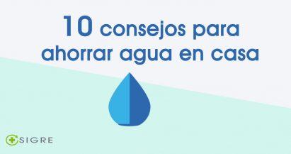 10 consejos para ahorrar agua en casa