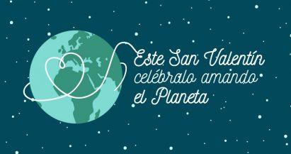 San Valentín: celébralo amando el planeta